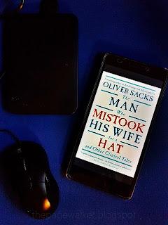 The Man Who Mistook His Wife for a Hat and Other Clinical Tales by Dr. Oliver Sacks