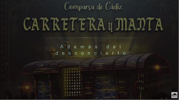 """Pasodoble con LETRA """"Además del desconcierto"""". Comparsa """"Carretera y manta"""" (2021)"""