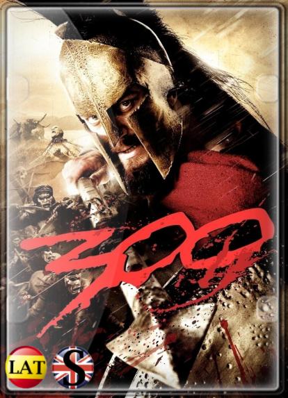 300 (2006) FULL HD 1080P LATINO/INGLES