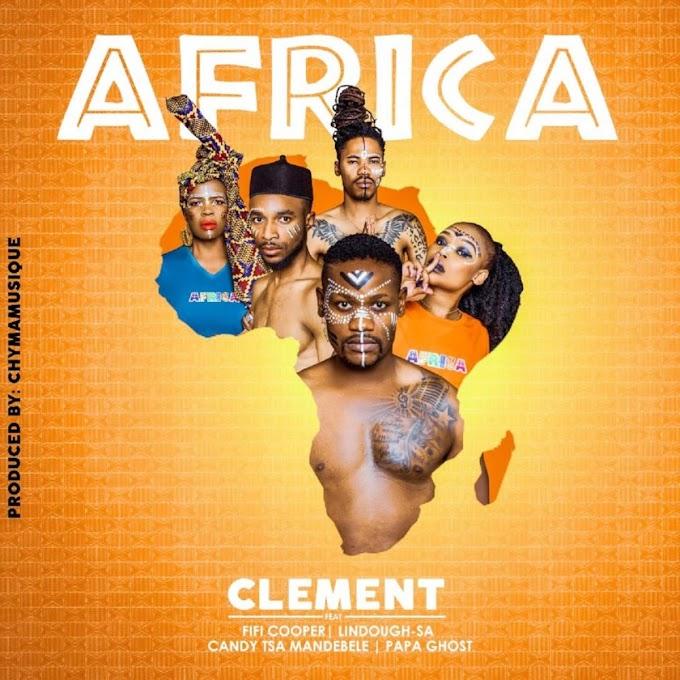 Clément - Africa (feat. Fifi Cooper, Papa Ghost, Candy & Lindough) (2019) Baixar Musica Gratis