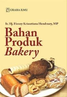 BAHAN PRODUK BAKERY