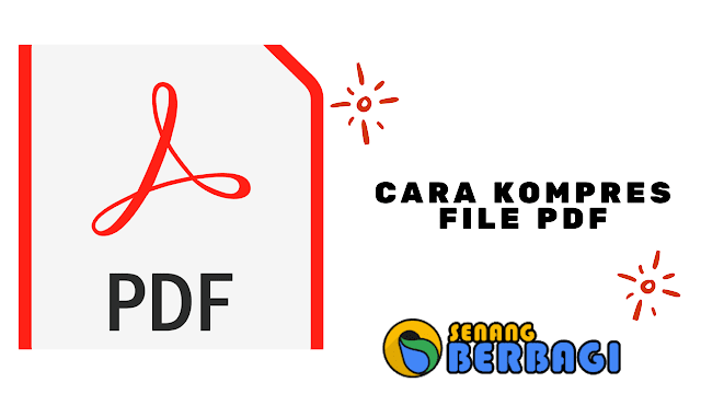 Cara kompres file pdf
