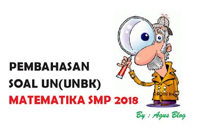 File Pendidikan DOWNLOAD SOAL UN(UNBK) SMP 2018 LENGKAP DENGAN PEMBAHASANNYA