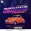 "MIXTAPE: DJ Nightwayve - Rewind ""The Mixtape"""