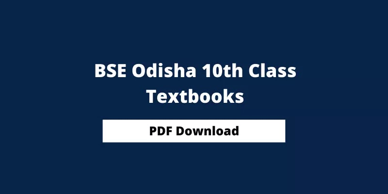 BSE Odisha 10th Class Books 2021, Odisha 10th Books PDF Download