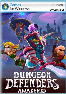 Dungeon Defenders Awakened [Full] Español [MEGA]