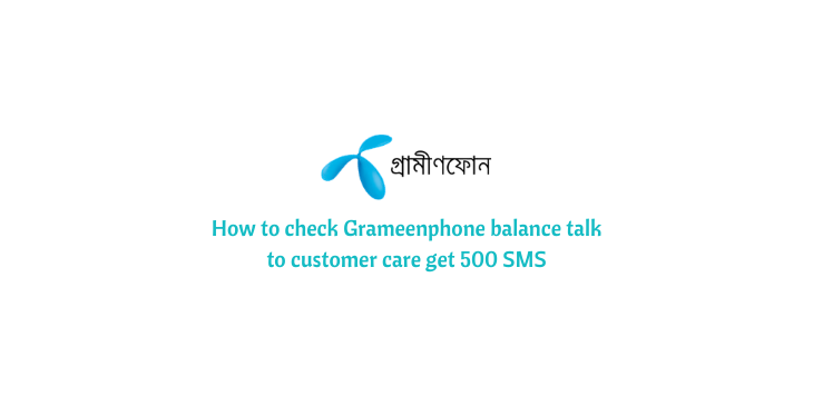 How to check balance in Grameenphone