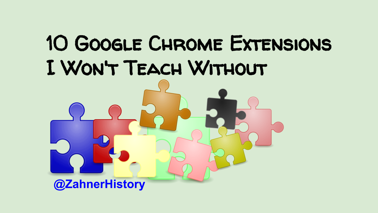 10 Chrome Extensions I Won't Teach Without