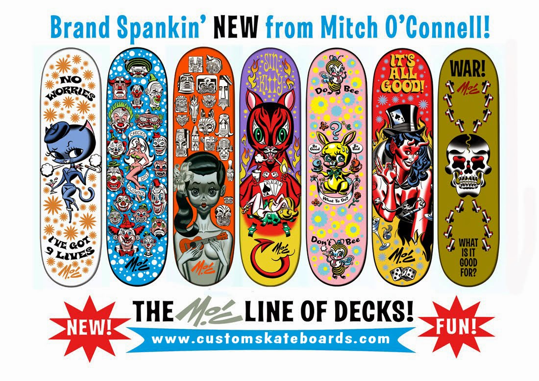 Mitch O'Connell: M O'C Skateboard Decks! For all your Heelflippin