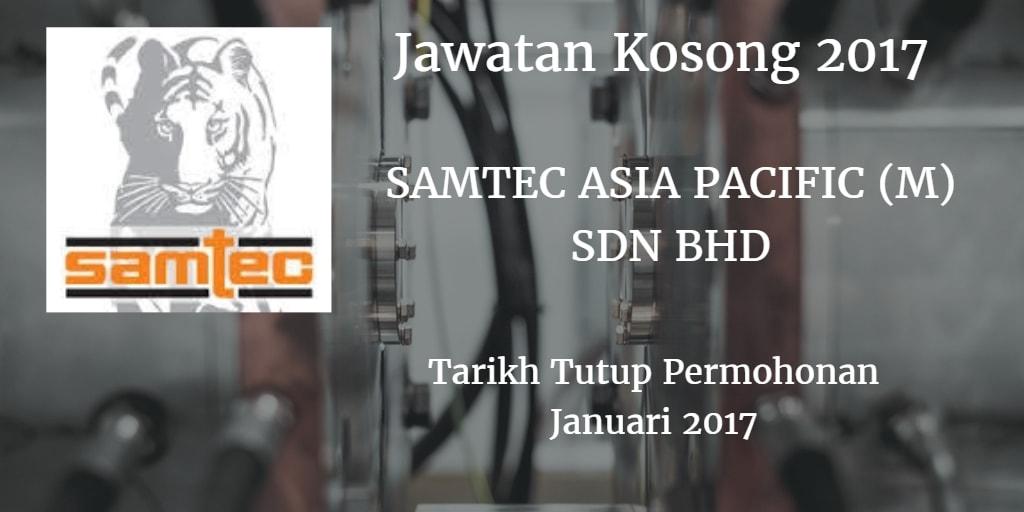 Jawatan Kosong SAMTEC ASIA PACIFIC (M) SDN BHD Januari 2017