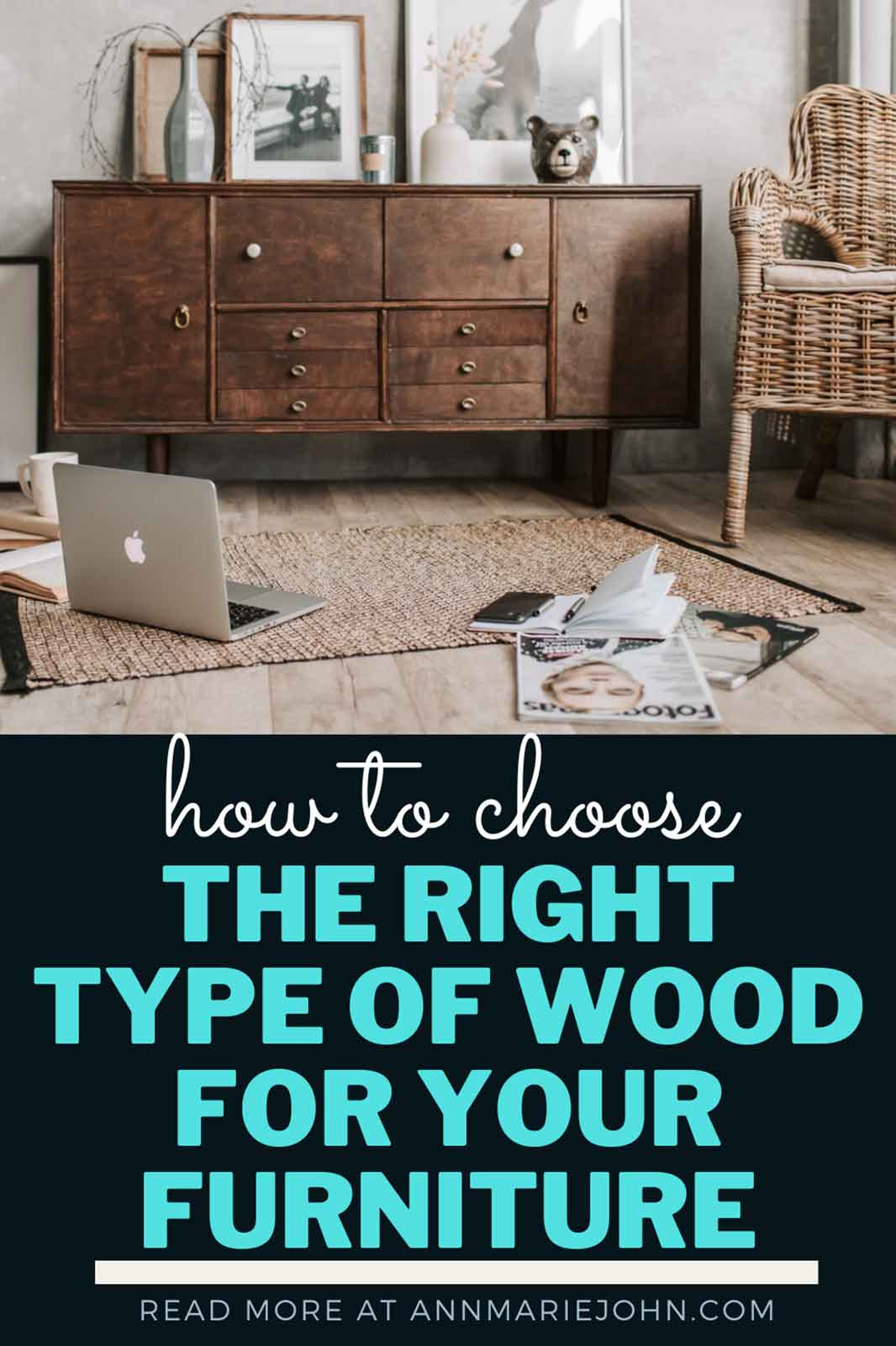How to Choose the Right Type of Wood for Your Furniture