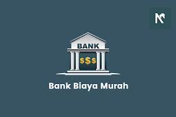 Daftar Bank Dengan Biaya Potongan Bulanan Paling Murah