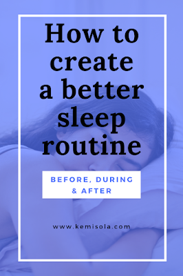 Creating a better sleep routine