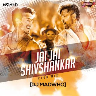 Jai Jai Shivshankar (Club Mix) - DJ Madwho [NewDjsWorld.Com]