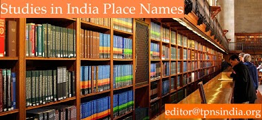 Studies in Indian Place Names (SIPN) with ISSN 2394-3114