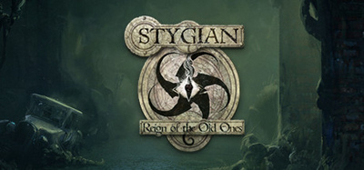 Stygian Reign of the Old Ones v1.1-PLAZA