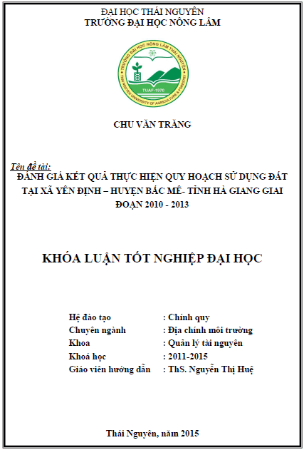 Đánh giá kết quả thực hiện quy hoạch sử dụng đất tại xã Yên Định huyện Bắc Mê tỉnh Hà Giang giai đoạn 2010 – 2013