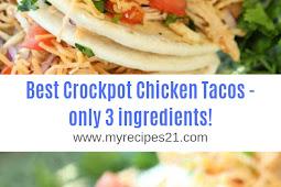 Best Crockpot Chicken Tacos - only 3 ingredients!