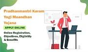 PM Karam Yogi Mandhan Yojana | PMKYM | Online Registration