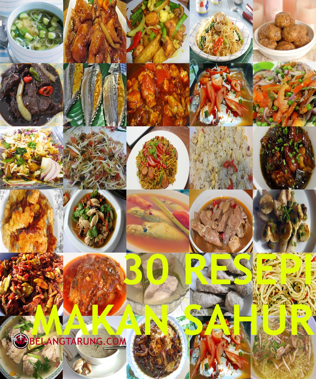 30 Resepi Makan Sahur Dan Berbuka Di Bulan Puasa Ramadhan