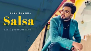 सालसा Salsa Lyrics in Hindi - Khan Bhaini