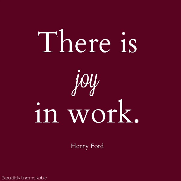 There is joy in work