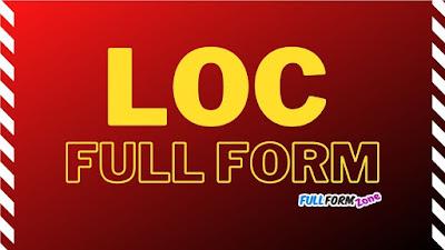 LOC Full Form