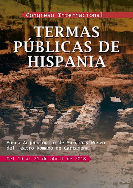 """Congreso Internacional: """"Termas públicas de Hispania""""."""
