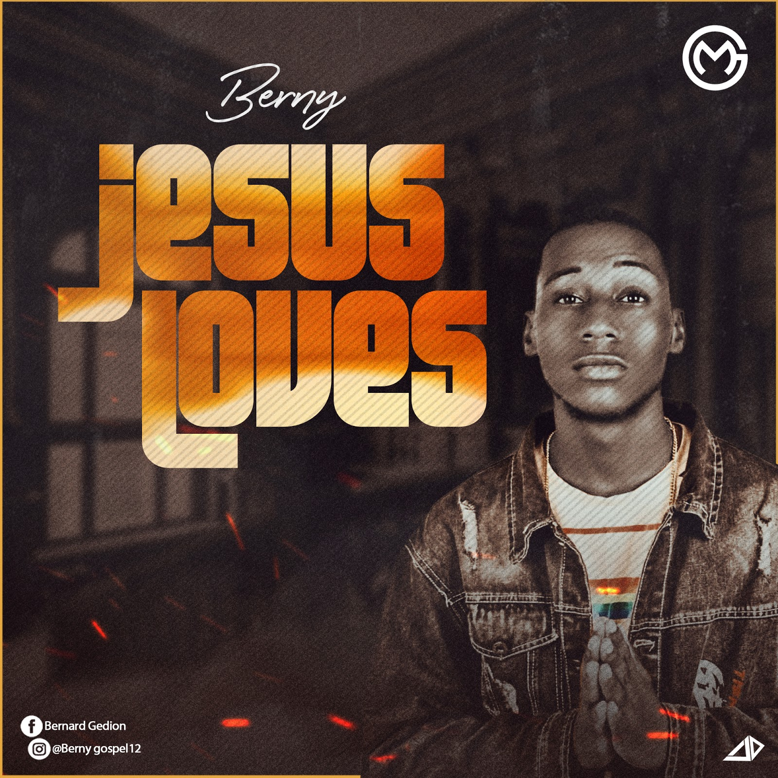 Berny - Jesus Loves Lyrics & Mp3 Download
