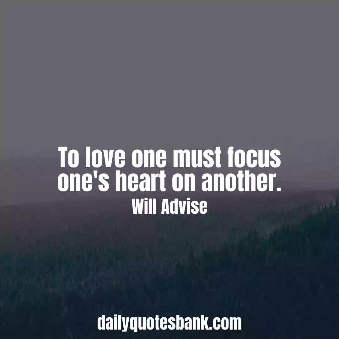 Focus Quotes On Love That Will Increase Your Concentration