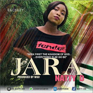 DOWNLOAD MUSIC MP3: Jara- Natty D | Download Mp3