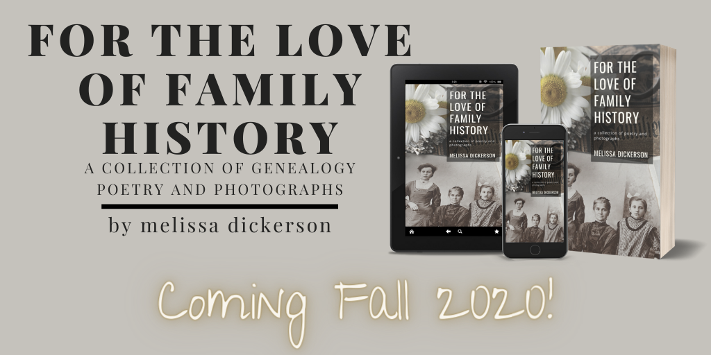 For The Love of Family History by MDickerson.com
