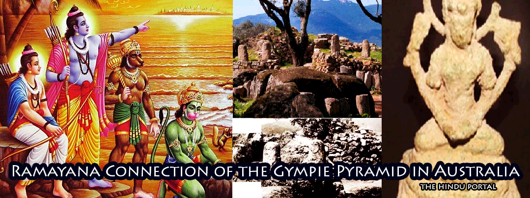 The Ramayana Connection of the Gympie Pyramid Brisbane in Australia