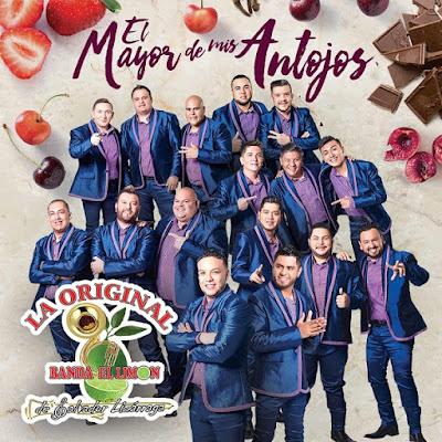 La Original Banda El Limón de Salvador Lizárraga – El Mayor de Mis Antojos (Álbum)