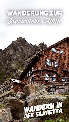 Saarbrücker Hütte | Wandern Silvretta | Rundwanderung Montafon | Weitere Wanderungen in Vorarlberg im BMA Outdoor-Blog und Tourenportal