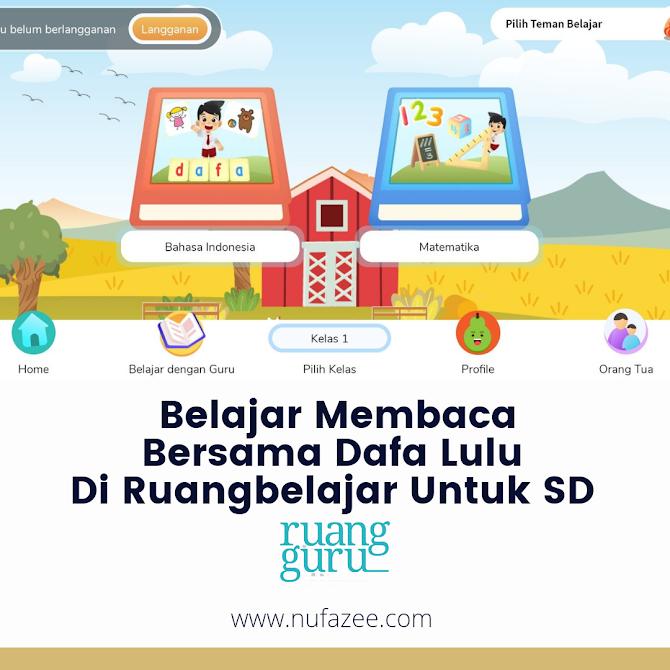 Belajar Membaca Bersama Dafa Lulu di Ruangbelajar Untuk SD