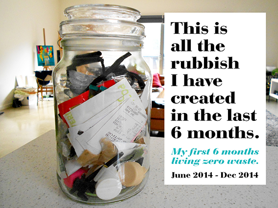 My first six months living zero waste