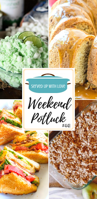 Weekend Potluck featured recipes include Lime Fluff, Epic Fried Green Tomato BLT Sandwiches, Special Wedding Day Apple Crisp, Caramel Apple Pound Cake, and so much more