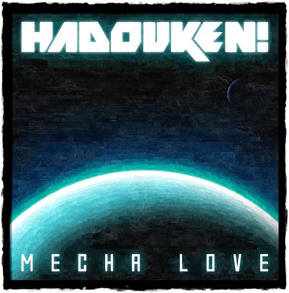 Truly Awesome Songs (TAS): MECHA LOVE ------ Hadouken MP3