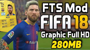 FTS Mod Fifa 18 Android Graphic Full HD
