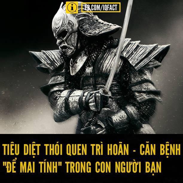 """TIÊU DIỆT THÓI QUEN TRÌ HOÃN - CĂN BỆNH """"ĐỂ MAI TÍNH"""" TRONG CON NGƯỜI CHÚNG TA"""