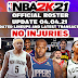 NBA 2K21 Custom Roster Update 04.04.21 LATEST TRANSACTIONS (NO INJURIES)