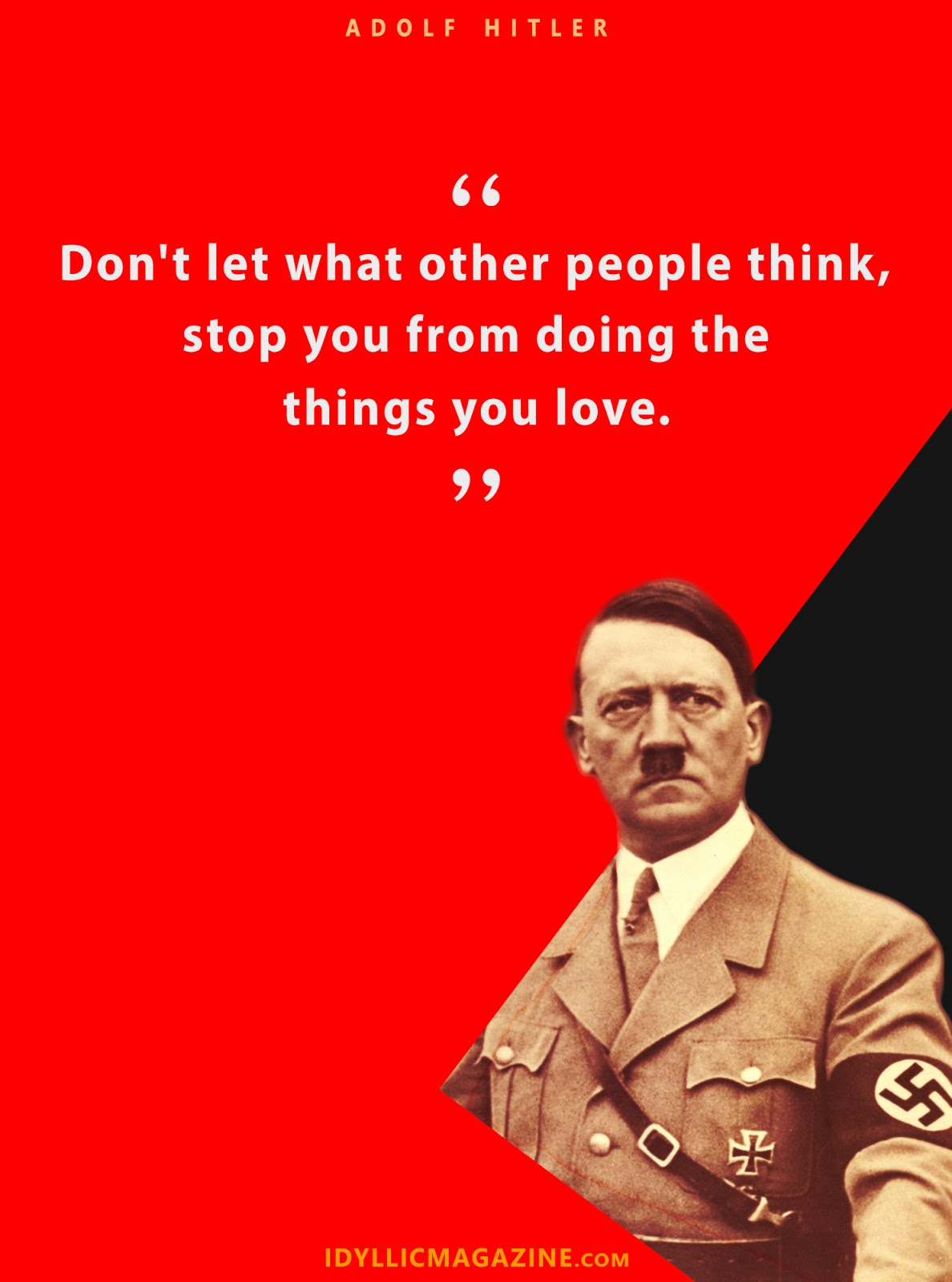 Hitler Quotes About Love : hitler, quotes, about, Optimistic, Quotes, Adolf, Hitler, Inspire, Idyllic, Magazine