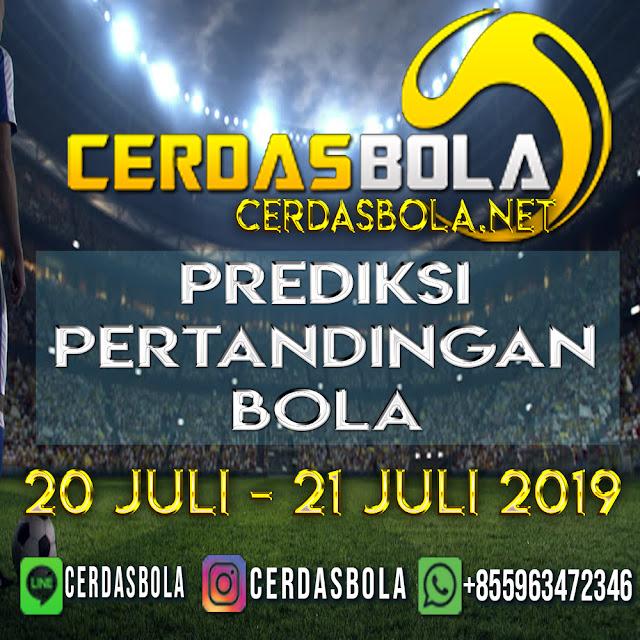 PREDIKSI PERTANDINGAN BOLA TANGGAL 20 – 21 JULI 2019