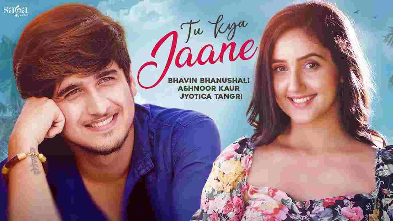Tu kya jaane lyrics Jyotica Tangri Punjabi Song