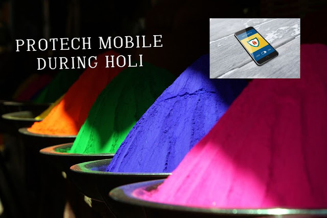 protect mobile in holi