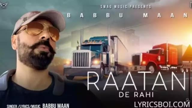 Raatan De Rahi Lyrics By Babbu Maan
