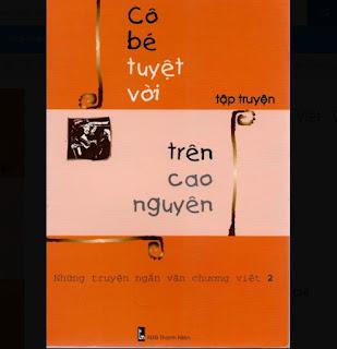 Những truyện ngắn văn chương Việt - Cô bé tuyệt vời trên cao nguyên ebook PDF-EPUB-AWZ3-PRC-MOBI