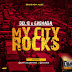 Music : Download My City Rocks - Del'B (@iamdelb) ft Grenada (@officialgrenada)