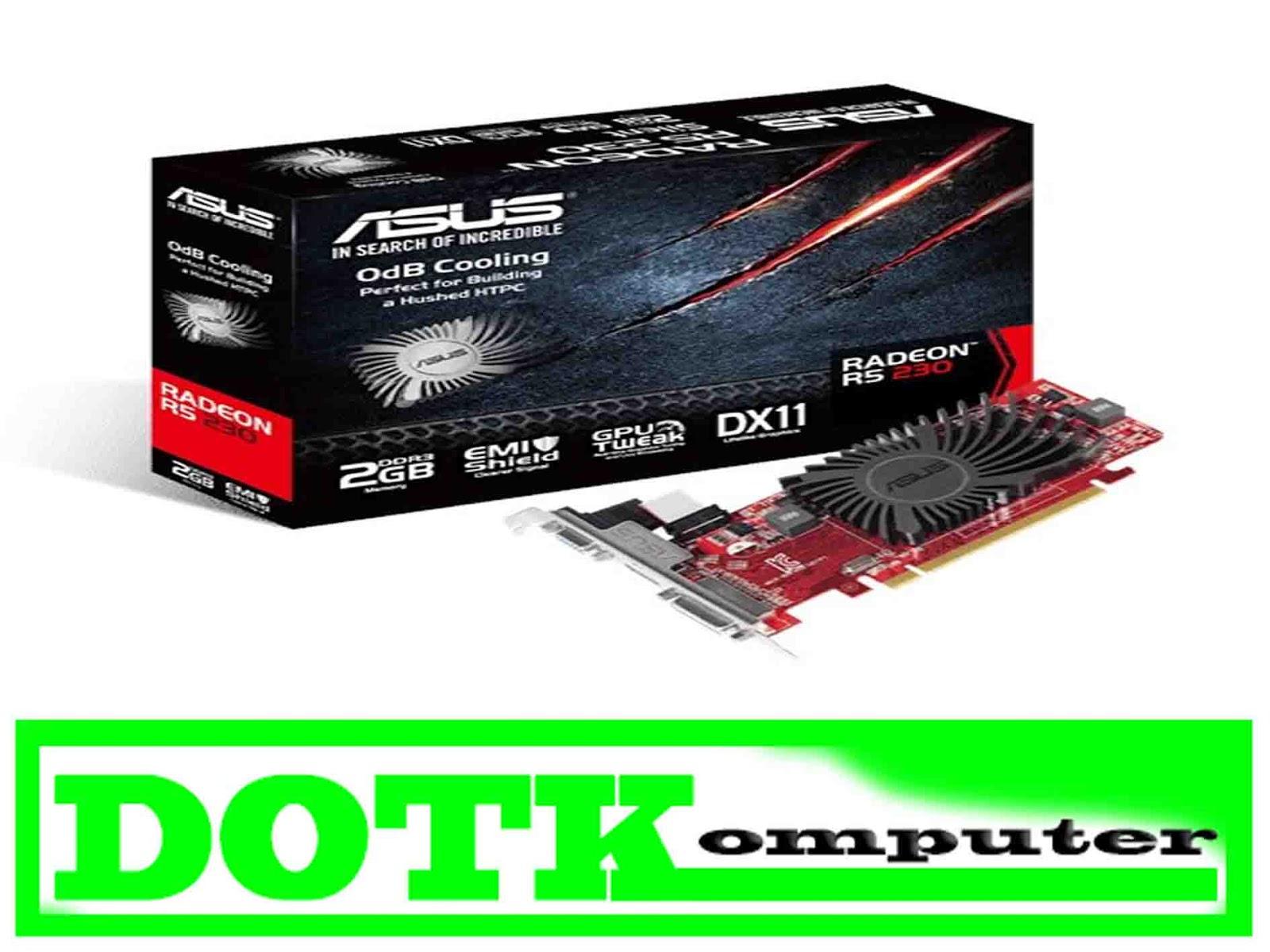 Melihat Apa Yang Di Tawarkan VGA Murah ASUS Radeon R5 230